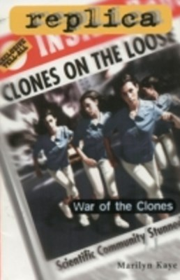 War of the Clones (Replica #23)