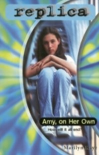 (ebook) Amy, on Her Own (Replica #24) - Children's Fiction