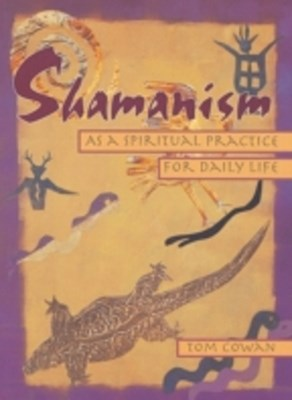 (ebook) Shamanism As a Spiritual Practice for Daily Life