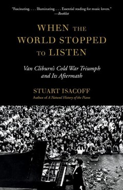When The World Stopped To Listen: Van Cliburn