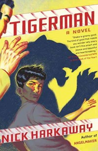 Tigerman by Nick Harkaway (9780804170666) - PaperBack - Adventure Fiction Modern