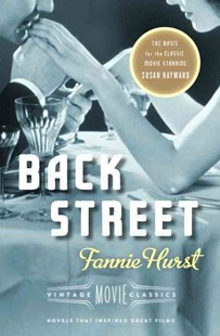 Back Street by Fannie Hurst, Cari Beauchamp (9780804170673) - PaperBack - Classic Fiction