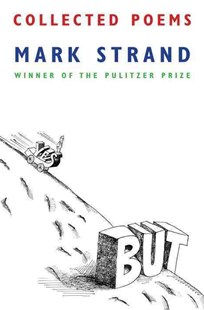 Collected Poems by Mark Strand (9780804170857) - PaperBack - Poetry & Drama Poetry