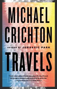 Travels by Michael Crichton (9780804171274) - PaperBack - Biographies General Biographies