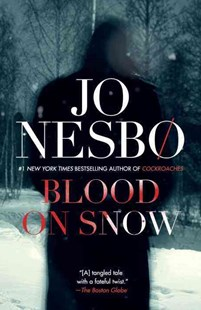 Blood on Snow by Jo Nesbø, Neil Smith (9780804172554) - PaperBack - Crime Mystery & Thriller
