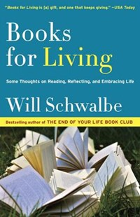 Books for Living by Will Schwalbe (9780804172752) - PaperBack - Biographies General Biographies