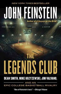 The Legends Club by John Feinstein (9780804173179) - PaperBack - Biographies General Biographies