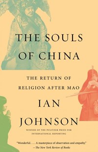 The Souls of China by Ian Johnson (9780804173391) - PaperBack - History Asia