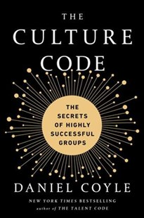 The Culture Code by Daniel Coyle (9780804176989) - HardCover - Business & Finance Organisation & Operations