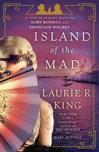 Island of the Mad by Laurie R. King (9780804177962) - HardCover - Crime Mystery & Thriller