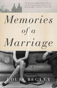 Memories of a Marriage by Louis Begley (9780804179027) - PaperBack - Modern & Contemporary Fiction General Fiction