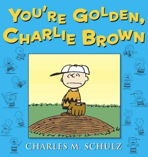 You're Golden, Charlie Brown by Charles M. Schulz (9780804179492) - PaperBack - Graphic Novels Comics