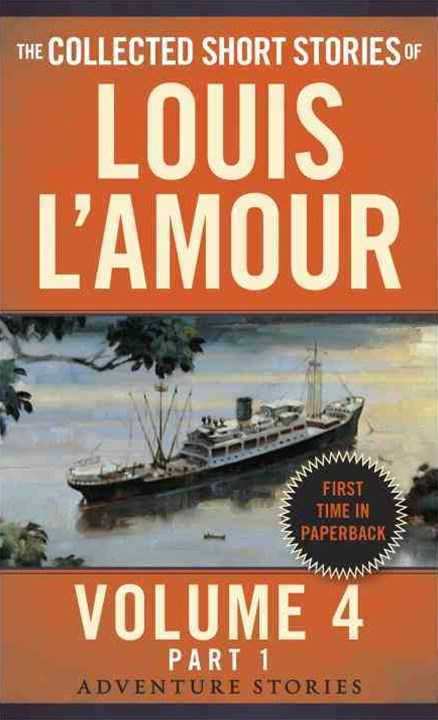 Collected Short Stories Of Louis L'amour, Volume 4, Part 1,The