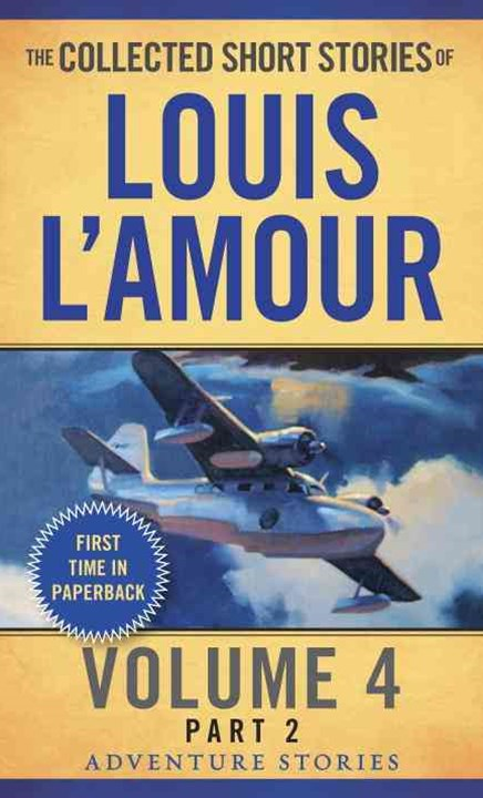 Collected Short Stories Of Louis L'amour, Volume 4, Part 2,The
