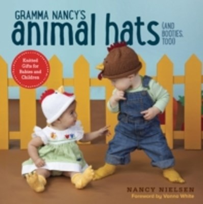 (ebook) Gramma Nancy's Animal Hats (and Booties, Too!)