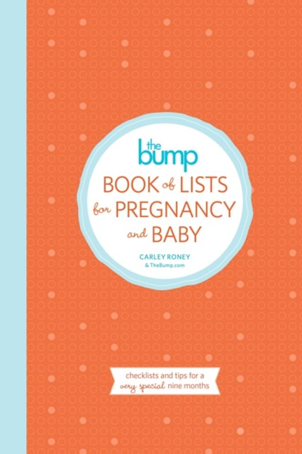 Bump Book of Lists for Pregnancy and Baby