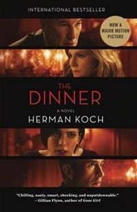 The Dinner (Movie Tie-In Edition) by Herman Koch, Sam Garrett (9780804190091) - PaperBack - Modern & Contemporary Fiction General Fiction