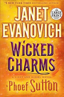 Wicked Charms by Janet Evanovich, Phoef Sutton (9780804194990) - PaperBack - Crime Mystery & Thriller