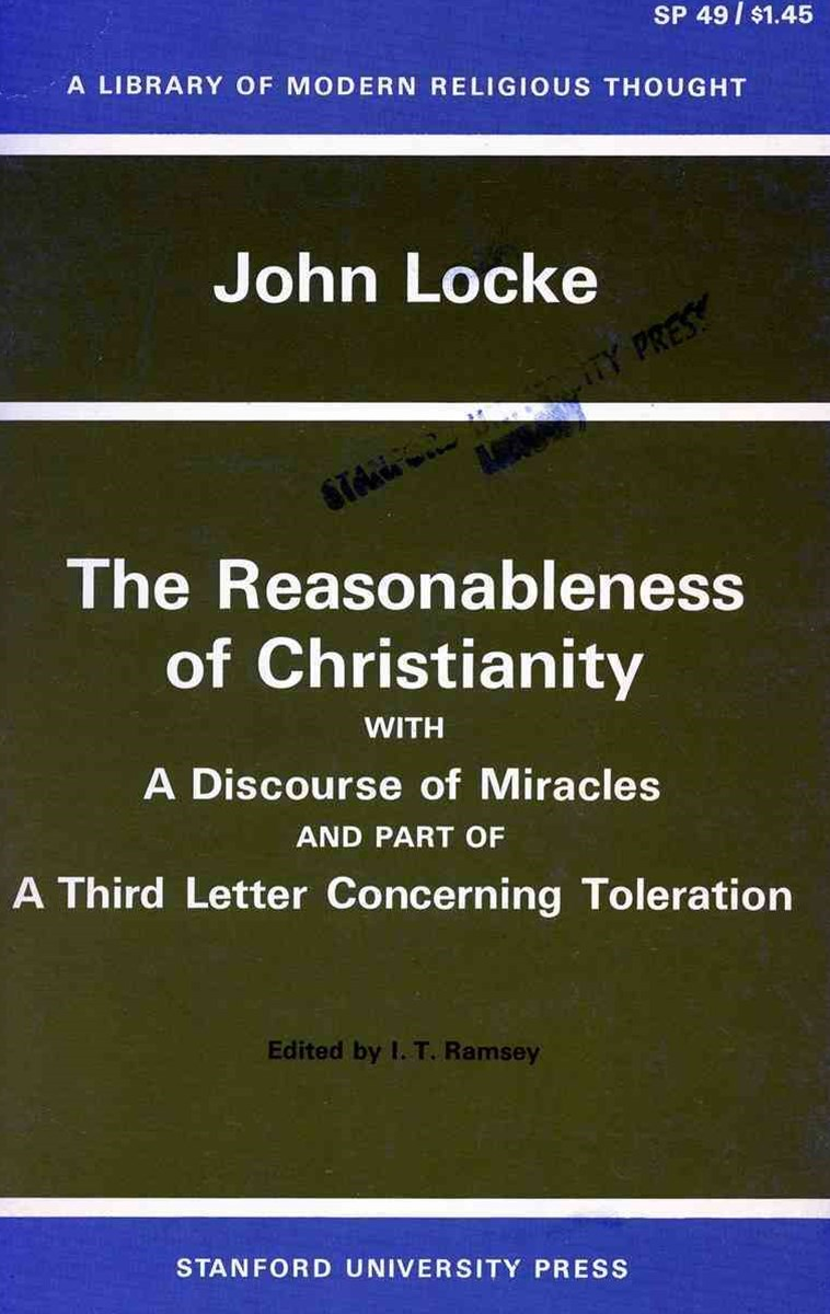 Reasonableness of Christianity, and a Discourse of Miracles