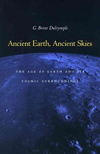 Age of the Earth by G. Brent Dalrymple (9780804723312) - PaperBack - Science & Technology Environment