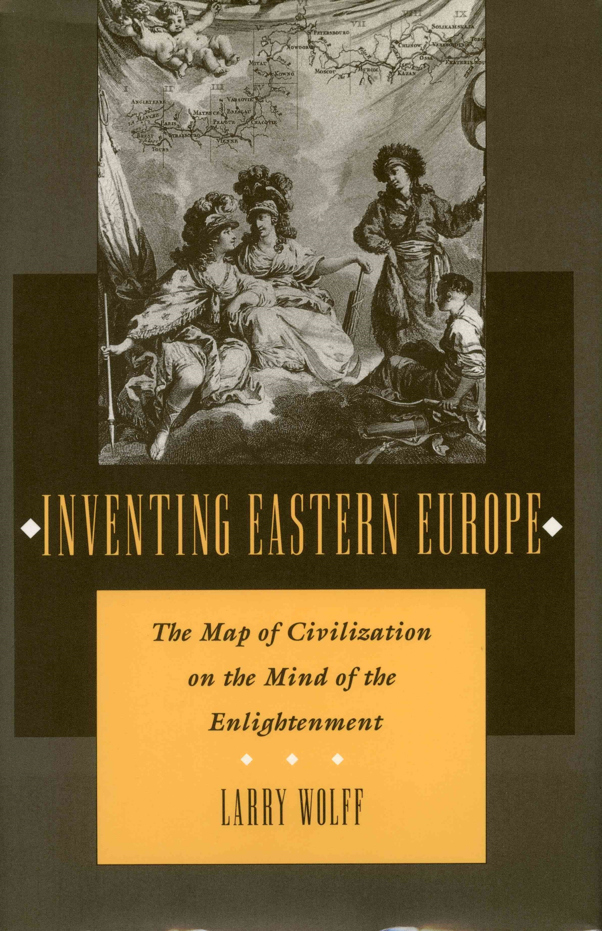 Inventing Eastern Europe