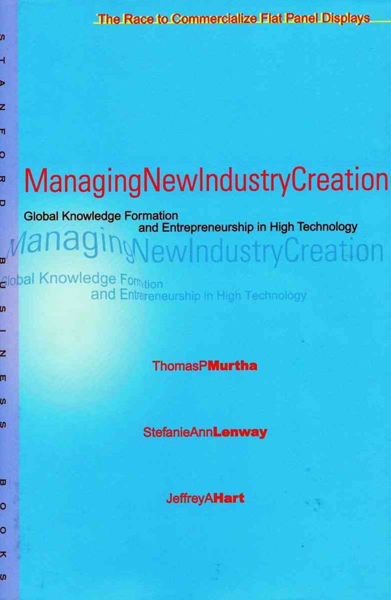Managing New Industry Creation
