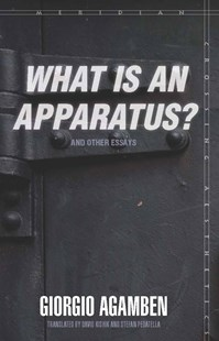 """What is an Apparatus?"" And Other Essays by Giorgio Agamben, David Kishik, Stefan Pedatella (9780804762304) - PaperBack - Family & Relationships Relationships"