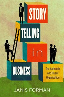 Storytelling in Business by Janis Forman (9780804768719) - HardCover - Business & Finance Business Communication