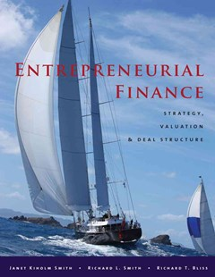 Entrepreneurial Finance by Janet Kiholm Smith, Richard T. Bliss, Richard L. Smith (9780804770910) - HardCover - Business & Finance Finance & investing