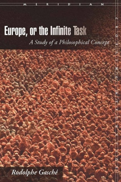 Europe, or The Infinite Task