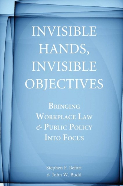 Invisible Hands, Invisible Objectives