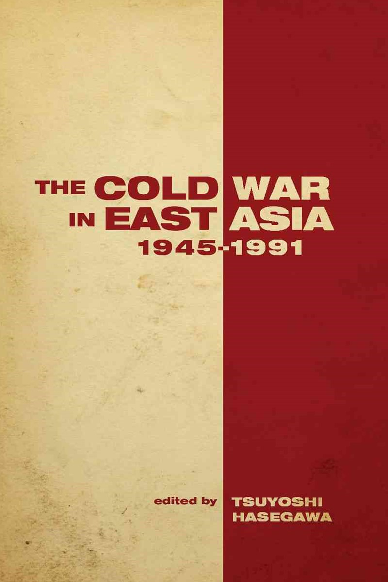 Cold War in East Asia, 1945-1991