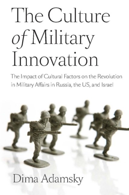 Culture of Military Innovation