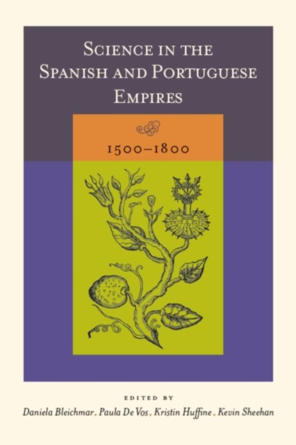 (ebook) Science in the Spanish and Portuguese Empires, 1500-1800