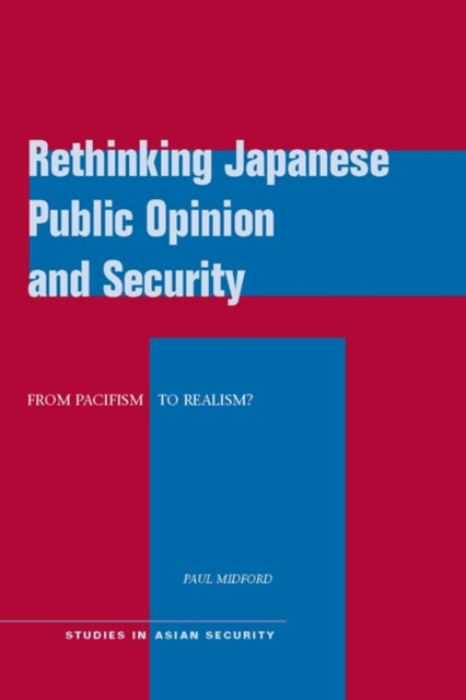 (ebook) Rethinking Japanese Public Opinion and Security