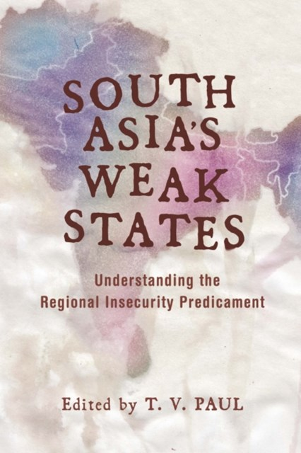 (ebook) South Asia's Weak States