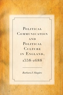 (ebook) Political Communication and Political Culture in England, 1558-1688 - History European