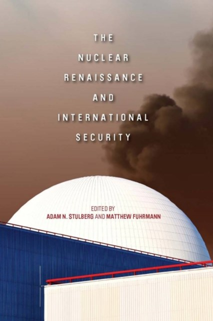 (ebook) Nuclear Renaissance and International Security