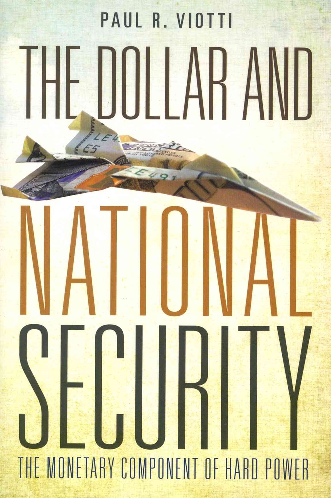 The Dollar and National Security