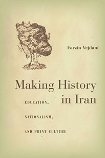 (ebook) Making History in Iran - Education Trade Guides