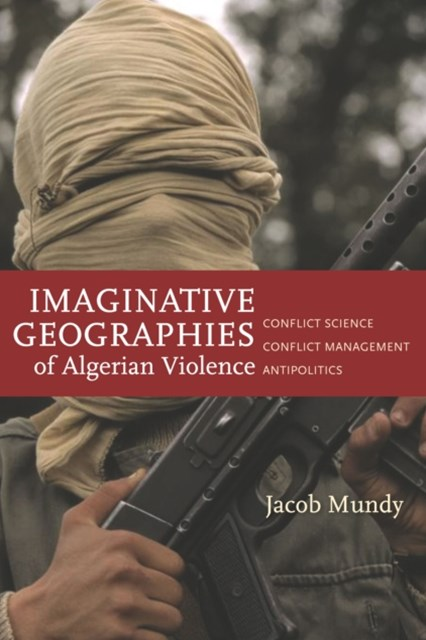 (ebook) Imaginative Geographies of Algerian Violence