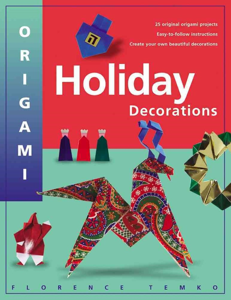 Origami Holiday Decorations