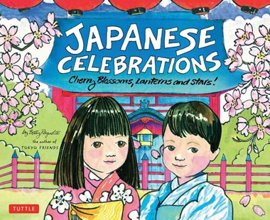 Japanese Celebrations by Betty Reynolds (9780804836586) - HardCover - Children's Fiction Older Readers (8-10)