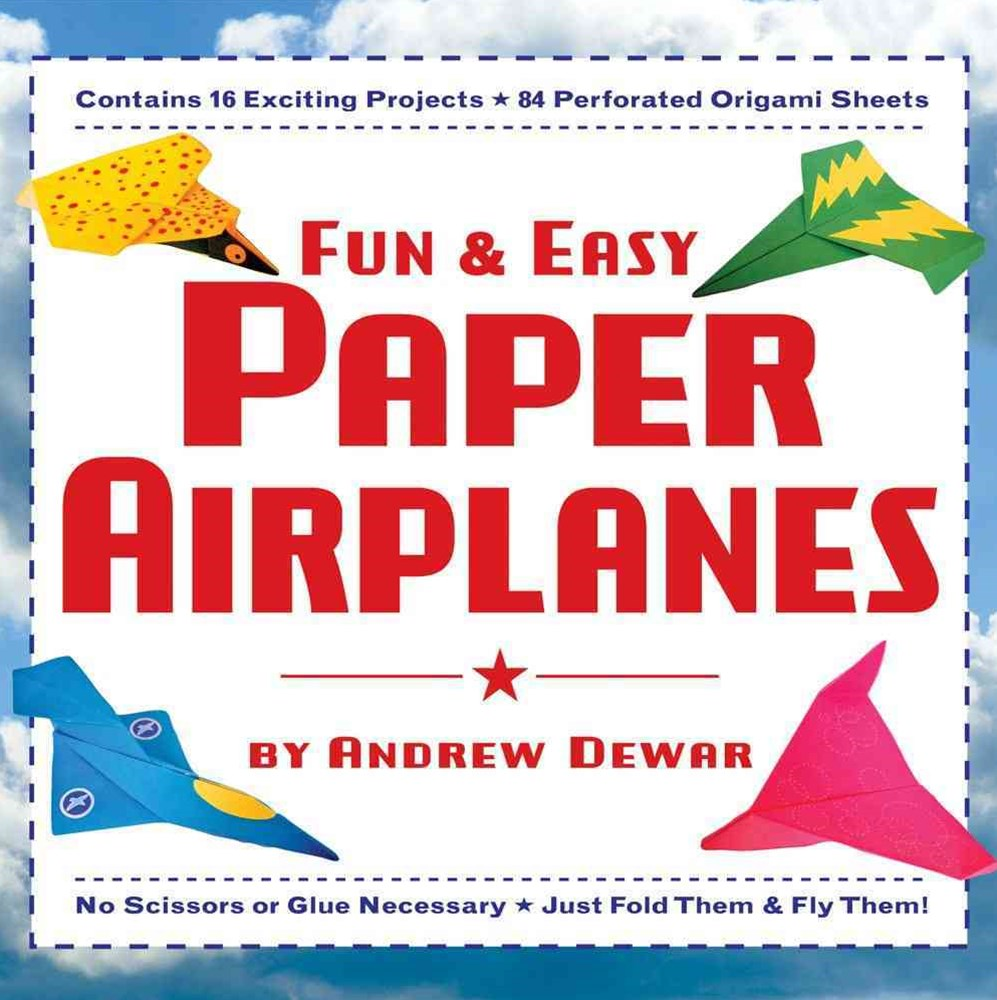 Fun and Easy Paper Airplanes