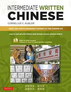 Intermediate Written Chinese by Cornelius C Kubler (9780804840200) - PaperBack - Language Asian Languages
