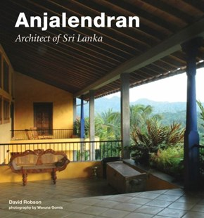 Anjalendran by David Robson, Waruna Gomis (9780804840385) - HardCover - Art & Architecture Architecture