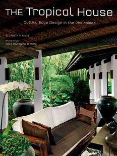 The Tropical House by E Reyes, Luca Invernizzi Tettoni (9780804840828) - HardCover - Art & Architecture Architecture