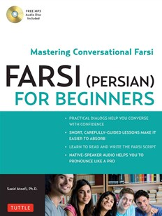 Farsi (Persian) for Beginners by Saeid Atoofi (9780804841825) - PaperBack - Language Middle Eastern Languages