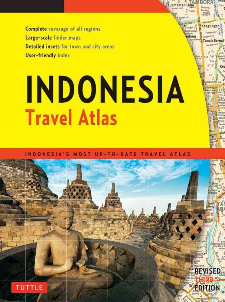 Indonesia Travel Atlas Third Edition