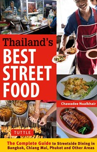 Thailand's Best Street Food by Chawadee Nualkhair (9780804844666) - PaperBack - Cooking Asian
